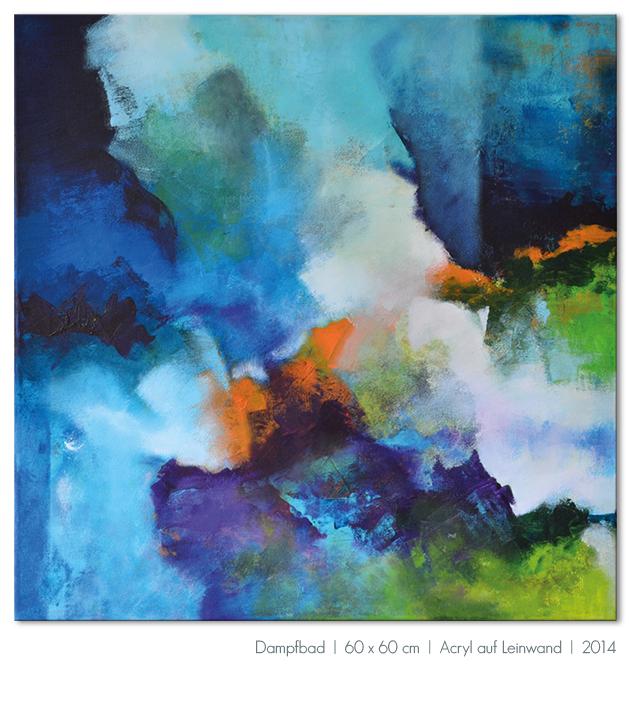 Kunst Malerei Acryl abstrakt Gestaltung Bilder kaufen Farben grün blau grau Walze Großformat Atelier bunt Esslingen Stuttgart Ostfildern Dampfbad