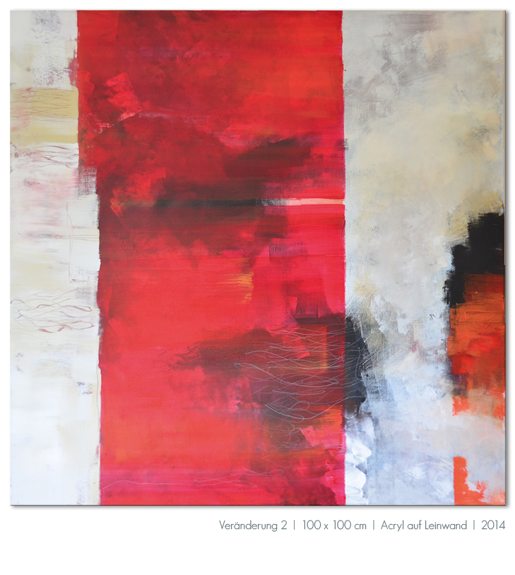 Kunst Malerei Acryl abstrakt Gestaltung Bilder kaufen Farben rot Schwarz weiß grau Walze Großformat Atelier bunt Esslingen Stuttgart Ostfildern Veränderung 2